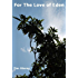 For The Love of Eden