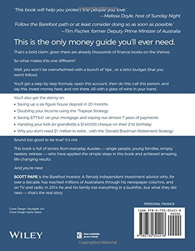 The barefoot investor the only money guide youll ever need the barefoot investor the only money guide youll ever need scott pape 9780730324218 amazon books malvernweather Choice Image
