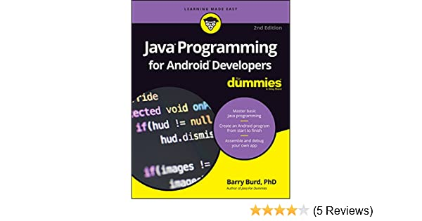 Java Programming For Android Developers For Dummies For Dummies