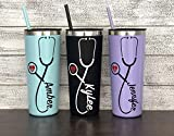 22 oz Nurse's Personalized Stainless Steel Tumbler with Custom Stethoscope Vinyl Decal by Avito - Includes Straw and Lid - Nurse RN - Nurse Gift