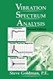 Vibration Spectrum Analysis, Goldman, Steve, 0831102152