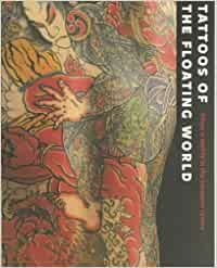 Tattoos of the Floating World: Ukiyo-e Motifs in the