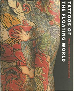 Tattoos of the Floating World: Ukiyo-e Motifs in the Japanese ...