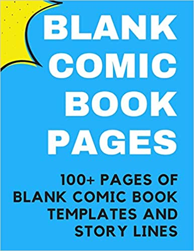 Blank Comic Book Pages Comic Book Templates For Kids And Adults