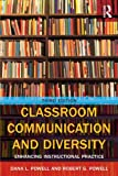 Classroom Communication and Diversity: Enhancing Instructional Practice (Routledge Communication Series)