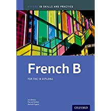 IB French B: Skills and Practice