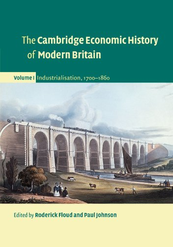 The Cambridge Economic History of Modern Britain, Volume 1