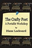 The Crafty Poet: A Portable Workshop