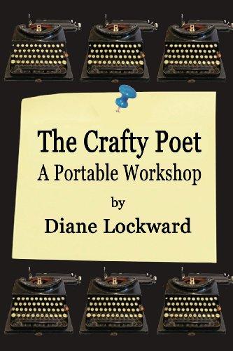 Poets Portable Workshop (The Crafty Poet: A Portable Workshop)