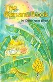 The Banana Book, Dana Y. Black, 0912180447