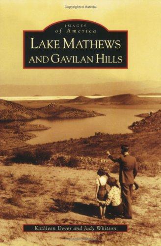 Lake Mathews and Gavilan Hills (CA) (Images of America) pdf epub