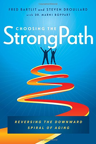 Choosing Books (Choosing the StrongPath: Reversing the Downward Spiral of Aging)