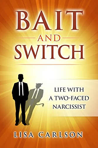 Bait and Switch: Life With a Two-Faced Narcissist by [Carlson, Lisa]