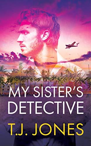 My Sister's Detective by T.J. Jones ebook deal