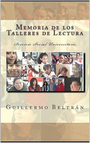 Memoria de los Talleres de Lectura (Memorias Universitarias nº 2) (Spanish Edition)