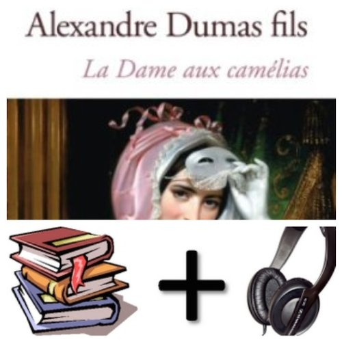 Download La dame aux camelias Audiobook PACK [Book + 1 CD MP3] (French Edition) ebook