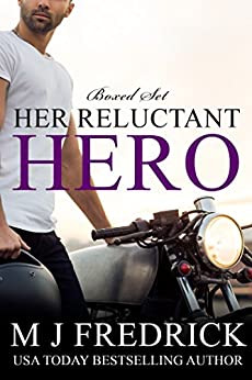 Her Reluctant Hero: A Romantic Suspense Boxed Set by [Fredrick, MJ]