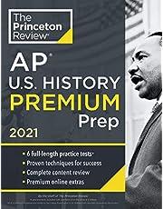 Princeton Review AP U.S. History Premium Prep, 2021: 6 Practice Tests + Complete Content Review + Strategies & Techniques (2021)