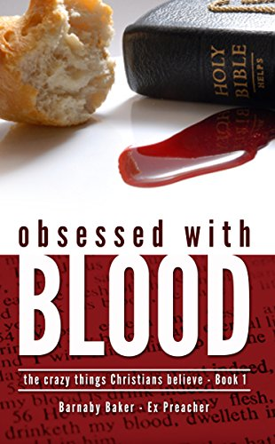 Obsessed with blood the crazy things christians believe book 1 obsessed with blood the crazy things christians believe book 1 by preacher fandeluxe Gallery