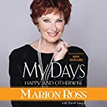 My Days: Happy and Otherwise | David Laurell - contributor,Marion Ross,Ron Howard - foreword