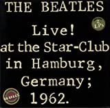 Live! At The Star-Club In Hamburg, 1962