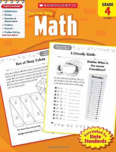 Scholastic Success with Math, Grade 4 (Scholastic Success with Workbooks: - 4 Math Test Grade
