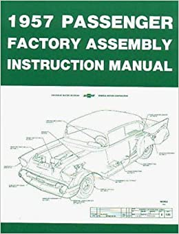 complete unabridged 1957 chevrolet passenger car factory assembly