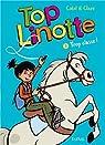 Top Linotte, tome 3 : Trop classe ! par Bouilhac