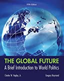 img - for The Global Future: A Brief Introduction to World Politics book / textbook / text book