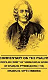 Commentary on the Psalms - Compiled from the Theological Works of Emanuel Swedenborg, Emanuel Swedenborg, 1406759627