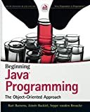 img - for Beginning Java Programming: The Object-Oriented Approach book / textbook / text book