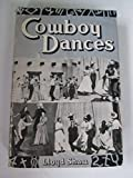 img - for Cowboy Dances a Collection of Western Square Dances - Appendix Cowboy Dance Tunes By Frederick Knorr book / textbook / text book