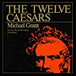 The Twelve Caesars | Michael Grant