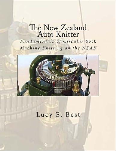The New Zealand Auto Knitter Fundamentals Of Circular Sock Machine
