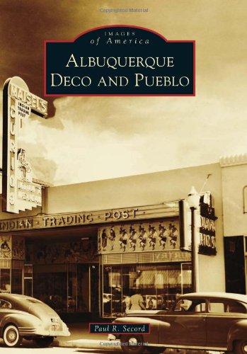 Albuquerque Deco and Pueblo (Images of America)