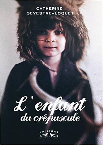 Lire en ligne L'enfant du crépuscule: 1057 en Normandie epub, pdf