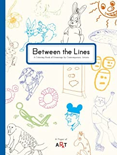 between the lines a coloring book of drawings by contemporary artists