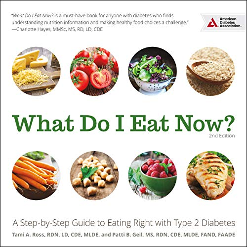 Pdf Fitness What Do I Eat Now?: A Step-by-Step Guide to Eating Right with Type 2 Diabetes