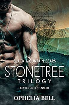 Stonetree Trilogy: (Black Mountain Bears) by [Bell, Ophelia]