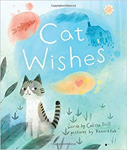 Cat wishes calista brill kenard pak 9780544610552 amazon books flip to back flip to front fandeluxe Choice Image