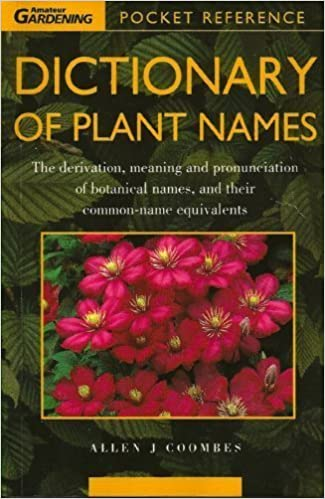 Dictionary Of Plant Names Amateur Gardening Pocket Reference