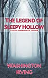 The Legend of Sleepy Hollow: Classic Unabridged Edition