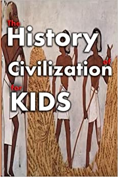 La Libreria Descargar Torrent The History Of Civilization For Kids: Ancient Civilizations For Kids: Volume 5 De PDF A Epub