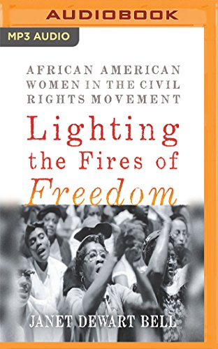 Search : Lighting the Fires of Freedom: African American Women in the Civil Rights Movement