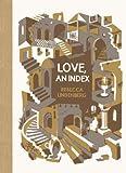 Love, an Index, Rebecca Lindenberg, 1936365790