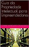 Guia da Propriedade Intelectual para Empreendedores