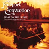 Moat on the Ledge Live at Broughton Castle by Fairport Convention