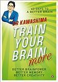 Train Your Brain More, Ryuta Kawashima, 0141035501