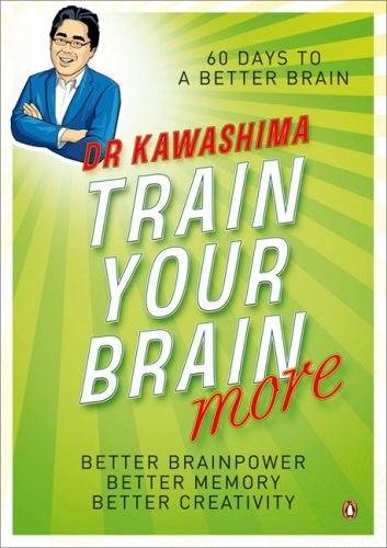 Train Your Brain More: 60 Days to an Even Better Brain by Penguin Books