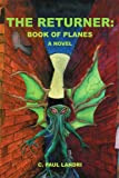 The Returner: Book of Planes